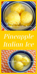 Our Pineapple Italian Ice Recipe is a delightful way to end your evening meal! Pineapple ice is also known as pineapple water ice–it's a simple and refreshing recipe that will please all your guests. Our pineapple Italian ice has fresh pineapple, agave, honey, lemon juice, and ice cubes! #summerrecipe #pineapplerecipe #refreshingrecipe || cookingwithruthie.com