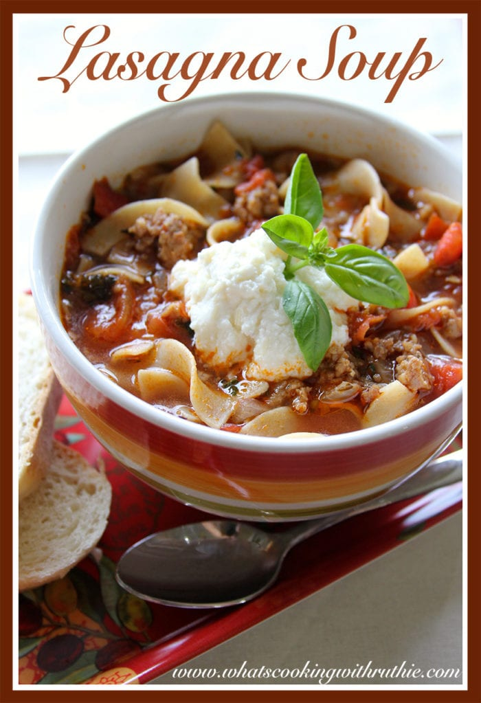 Lasagna Soup by whatscookingwithruthie.com