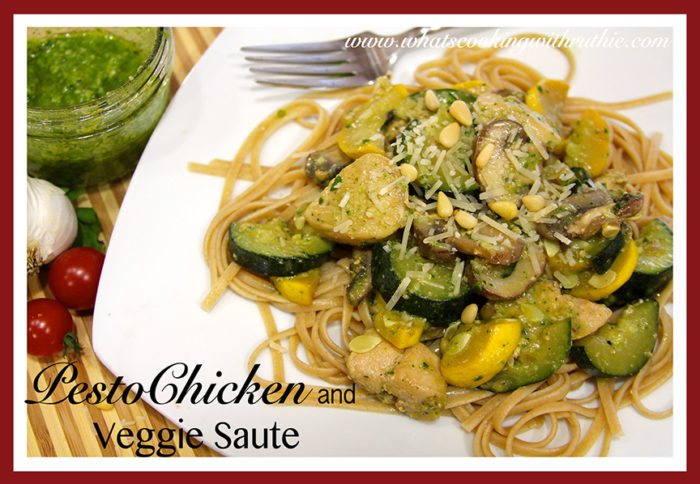 Pesto Chicken and Veggie Saute by whatscookingwithruthie.com