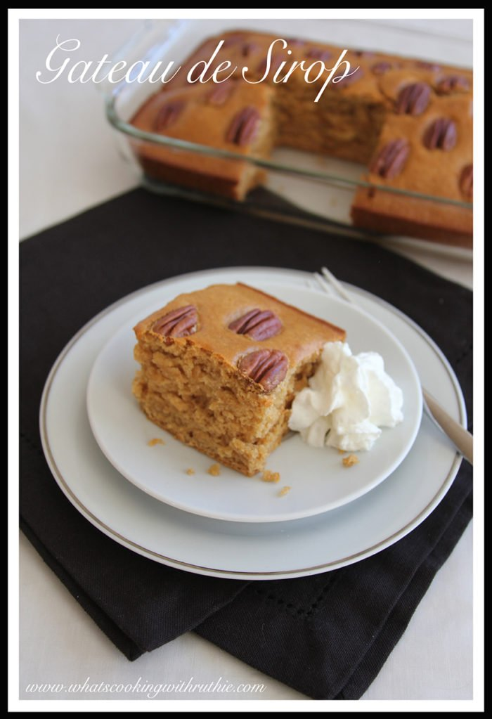 Gateau de Sirop by whatscookingwithruthie.com