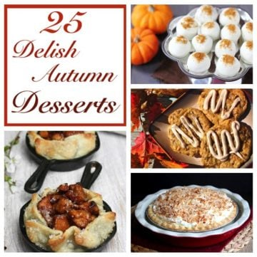 25 Delish Autumn Desserts by whatscookingwithruthie.com