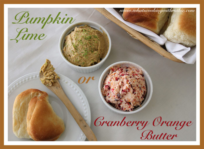Pumpkin Lime or Cranberry Orange Butter by whatscookingwithruthie.com