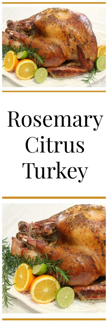 Rosemary Citrus Turkey on www.cookingwithruthie.com is a delicious way to bake up your Holiday Bird this Season!