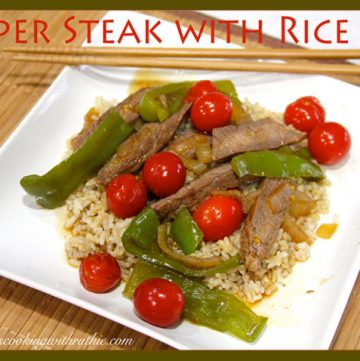 Pepper Steak with Rice by whatscookingwithruthie.com