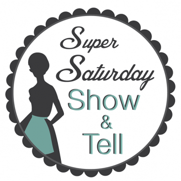 Super Saturday Show & Tell by whatscookingwithruthie.com