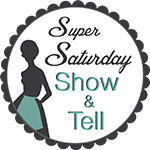 Super Saturday Show And Tell