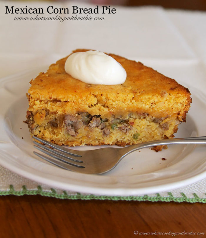 Mexican Corn Bread Pie by<br /><br /><br /><br /><br /><br /><br /><br /> www.whatscookingwithruthie.com