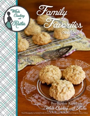 Family Favorites Cookbook by www.whatscookingwithruthie.com