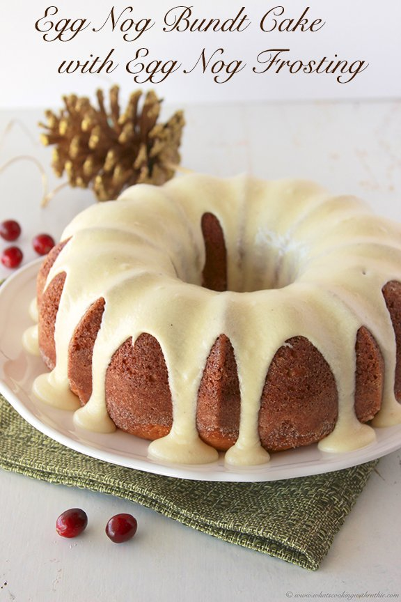 Egg Nog Bundt Cake with Egg Nog Frosting by www.whatscookingwithruthie.com