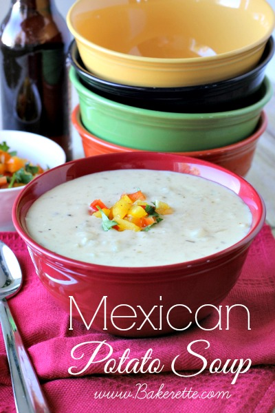 Mexican Potato Soup by www.bakerette.com on www.whatscookingwithruthie.com