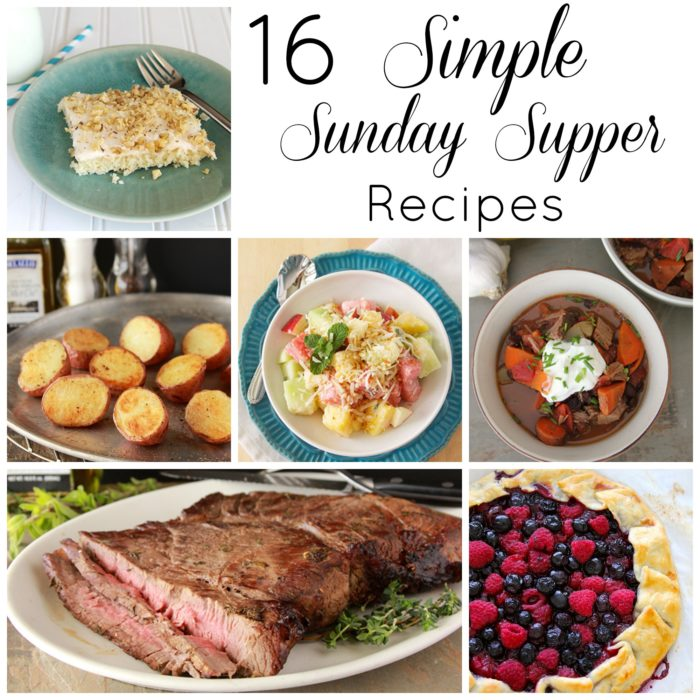 16 Simple Sunday Supper Recipes by www.whatscookingwithruthie.com