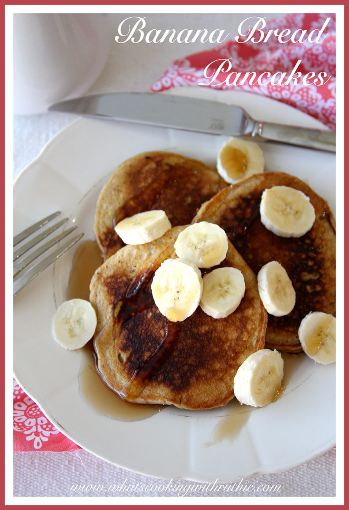 Banana Bread Pancakes by www.whatscookingwithruthie.com