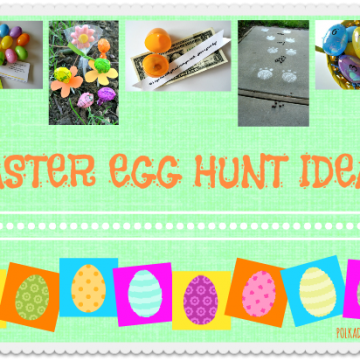 Easter Egg Hunt Ideas by www.polkadotpoplars.com on www.whatscookingwithruthie.com