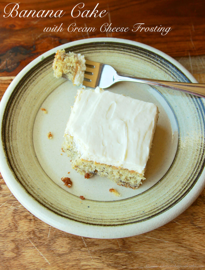 Banana Cake with Cream Cheese Frosting and Star Valley, Wy by www.whatscookingwithruthie.com