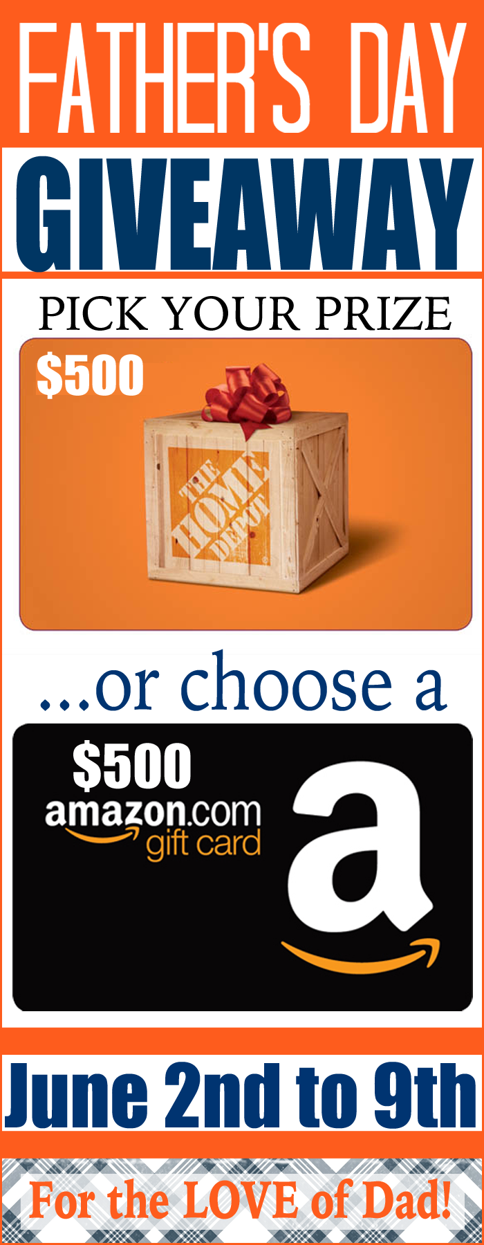 $500 Father's Day Giveaway! Amazon or Home Depot- pick your prize on www.whatscookingwithruthie.com #fathersday #giveaway