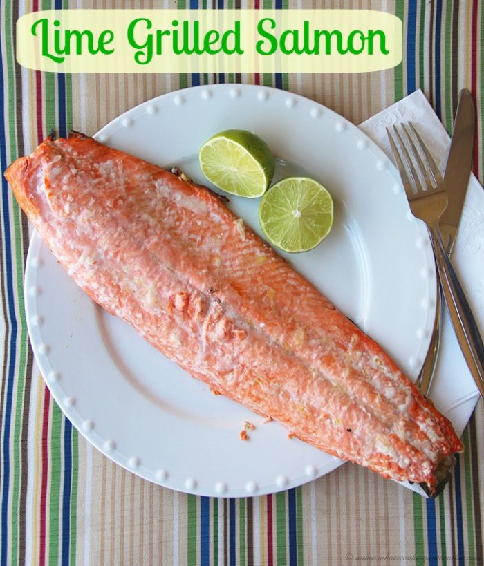 Grilled Lime Salmon by www.whatscookingwithruthie.com