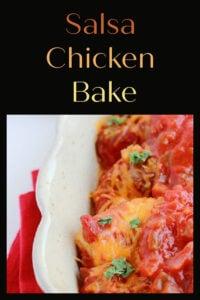Salsa Chicken Bake Recipe   The best part about our Salsa Chicken Bake are all of the leftover possibilities!    cookingwithruthie.com #chickenbake #salsa #familydinner