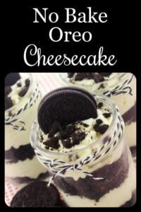 Oreo Cheesecake Recipe in a jar are deliciously adorable and simple to make too! We love a good no-bake dessert because our oreo cheesecake jars are simple to make and taste like they came from a bakery! Our Cheesecakes are made with oreos, butter, cream cheese, sugar a little bit of vanilla and whipped cream #cheesecake #oreodessert #nobake