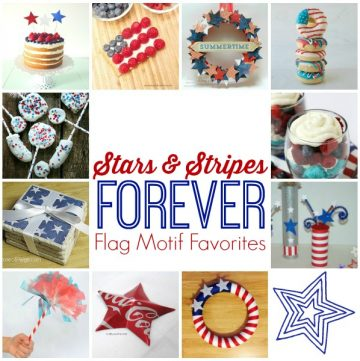 Stars and Stripes Forever round-up by www.whatscookingwithruthie.com