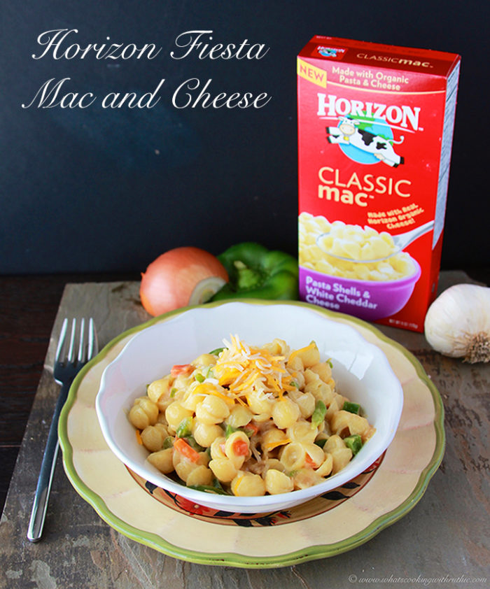 Horizon Fiesta Mac and Cheese is a new twist on this classic dish! by www.cookingwithruthie.com #recipe #macandcheese #horizon