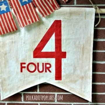 Independence Day Banner Flag by www.polkadotpoplar.com on www.cookingwithruthie.com super cute for July Decor!