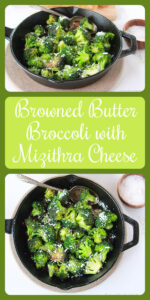Our Browned Butter Broccoli and Mizithra Cheese Recipe is one of our families long-time favorite recipes! Butter broccoli is good and it's about a million times better when it's browned! But, what's the secret? It's got to be the Mizithra Cheese recipe for sure! #sidedish #broccolirecipe #mizithracheese
