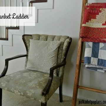 DIY Blanket Ladder by www.polkadotpoplar.com on www.cookingwithruthie.com is sure to make your home more cozy!