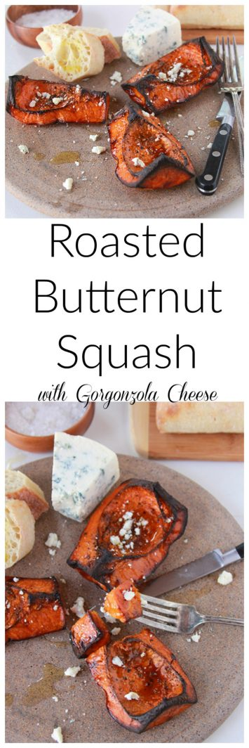 Roasted Butternut Squash with Gorgonzola Cheese on www.cookingwithruthie.com is a beautiful adventure for your tastebuds!