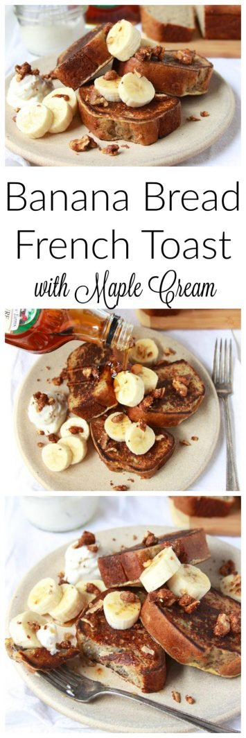 Banana Bread French Toast with Maple Cream on www.cookingwithruthie.com is one of our favorite ways to start the weekend!