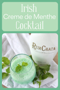 Our Irish Creme de Menthe Cocktail Recipe is a delightful way to celebrate the holidays or it makes the perfect dessert! Cocktails with Creme de Menthe and RumChata together make such a lovely beverage! Plus, a little secret... we added RumChata AND Baileys Irish Cream with our Creme de Menthe. || cookingwithruthie.com #cocktailrecipe #CremedeMenthe #beveragerecipe #mintcocktail #RumChata #holidaycocktail