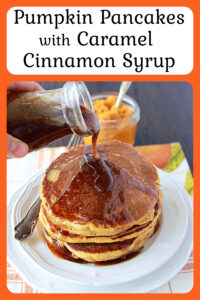 Pumpkin Pancakes with Caramel Cinnamon Syrup is an autumn delight! Your family will completely fall in LOVE with them. All the autumn flavors of pumpkin, cinnamon, and vanilla together in one recipe is the best experience!    cookingwithruthie.com #pumpkinpancakes #autumnrecipe #breakfastrecipe #fallrecipe #fortheloveofpumpkin #pumpkin #caramelsyrup #homemadesyrup