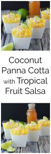 Coconut Panna Cotta with Tropical Salsa is a refreshing dessert for your summer soiree! www.cookingwithruthie.com