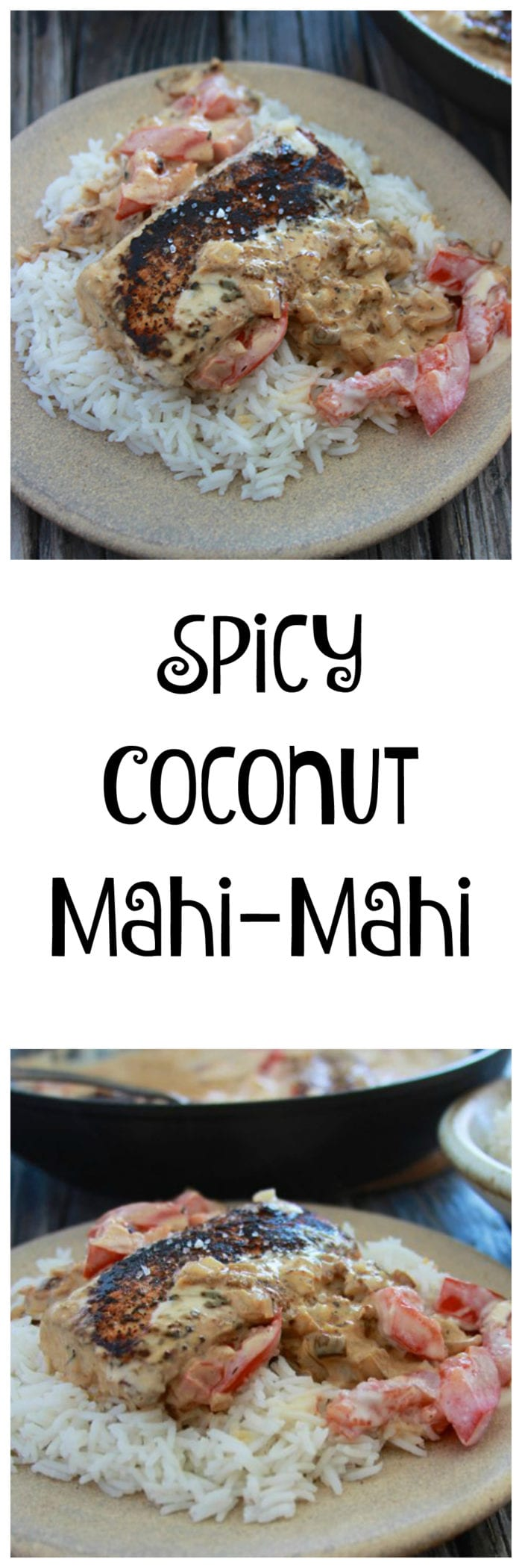 Spicy Coconut Mahi-Mahi is easy and ready in less than 30 minutes, it tastes like it came from a restaurant! www.cookingwithruthie.com