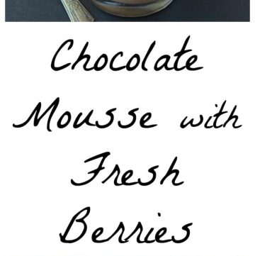 Chocolate Mousse with Fresh Berries is the perfect combination of flavors for all your summer celebrations! www.cookingwithruthie.com