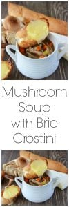Mushroom Soup with Brie Crostini has three varieties of mushrooms and it will be your new favorite soup! www.cookingwithruthie.com
