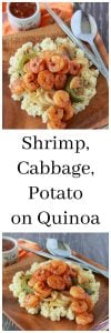 Shrimp, Cabbage, Potato on Quinoa is a healthy and flavorful dinner the whole family will adore! www.cookingwithruthie.com