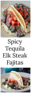 Spicy Tequila Elk Steak Fajitas Recipe has all the wow factors when it comes to a marinade! www.cookingwithruthie.com
