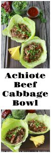 Achiote Beef Cabbage Bowl Recipe is a protein packed, low carb, deliciously healthy dinner! by cookingwithruthie.com