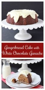 Gingerbread Cake with White Chocolate Ganache on www.cookingwithruthie.com is easy to make and tastes amazing!