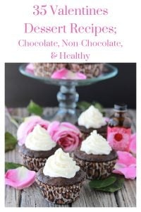 35 Valentines Day Dessert Recipes; Chocolate, Non-Chocolate, & Healthy because Valentines Day is just around the corner! by cookingwithruthie.com
