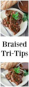 Braised Tri-Tips Recipe is a savory recipe loved for generations! by cookingwithruthie.com