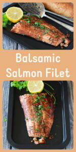 Our Balsamic Salmon Filet Recipe is simple to make plus it's rich in flavors with a wide array of nutritional benefits! Today's oven roasted salmon filet only needs 20 minutes to prepare along with aged balsamic vinegar, olive oil, sea salt, black pepper, fresh lemon and parsley! You won't believe how flakey, moist, and mouth-watering this salmon filet recipe is. #salmonrecipe #balsamicsalmon #healthyrecipes    cookingwithruthie.com