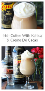 Our Irish Coffee With Kahlua & Cremé De Cacao Recipe is a fun twist on the classic Irish cocktail! I adore a good Irish Coffee; so combining my love of coffee with baileys, kahlua, and cremé de cacao is taking the delightful experience to a whole new level! || cookingwithruthie.com #IrishCoffee #Kahulua #Cacao #Cocktails #CoffeeCocktail