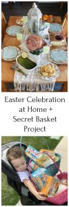 Easter Celebration at Home +Secret Basket Project a joyful service project and ideas for a creating a simple Easter celebration with your family this year! by cookingwithruthie.com