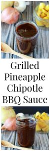 Grilled Pineapple Chipotle BBQ Sauce Recipe for your summer grilling pleasure!by cookingwithruthie.com