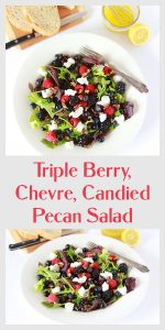 Triple Berry Chevre Candied Pecan Salad Pin