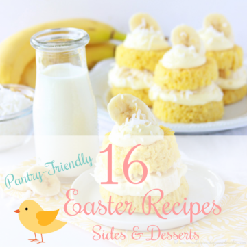 16 Pantry-Friendly Easter Recipes; Sides & Desserts to compliment your Easter ham this year! by cookingwithruthie.com