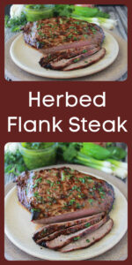 Today's Herbed Flank Steak Recipe needs to be on your summer grilling list! It's amazing. Our herb marinade is perfect for beef, chicken, fish, or pork–it's a match! Flank steak recipes are quick and easy to prepare…this ones a keeper. The flavor comes for the combination of cilantro, onions, garlic, oregano and some other ingredients. Enjoy! cookingwithruthie.com #steakrecipe #grillingrecipe #marinaderecipe