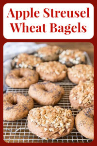 Our Apple Streusel Wheat Bagels are deliciously chewy and completely do-able at home. Don't be intimidated! Homemade bagels might sound like a lot of work but it's actually not too much. On top of the wheat bagels we add honeycrisp apples, stuesel topping, and cinnamon. You can also add any toppings you want, click for more ideas!    cookingwithruthie.com #applestreusel #bagelsrecipe #breakfastrecipe. #homemadebagels